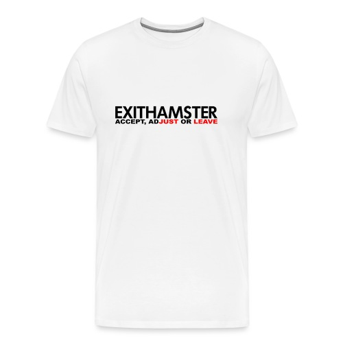 EXITHAMSTER JUST LEAVE png - Men's Premium T-Shirt