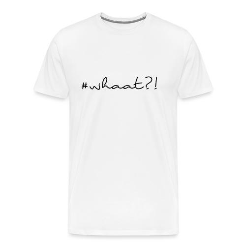 #whaat?! Männer Slim Fit T-Shirt - Männer Premium T-Shirt