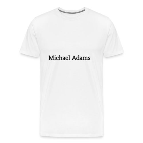 Michael Adams - Men's Premium T-Shirt
