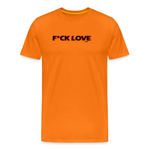 f*ck love - Mannen Premium T-shirt