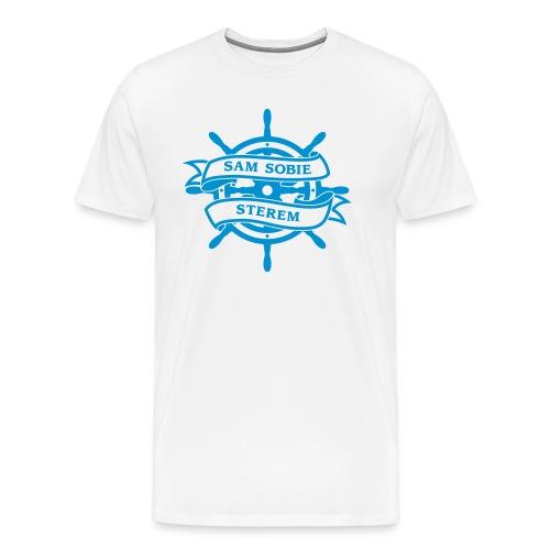 Jestem dla siebie sterem, żeglarzem, okrętem - Koszulka męska Premium