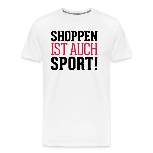 Shoppen ist auch Sport! - Männer Premium T-Shirt