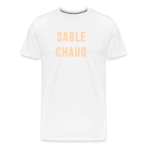 Sable Chaud - T-shirt Premium Homme