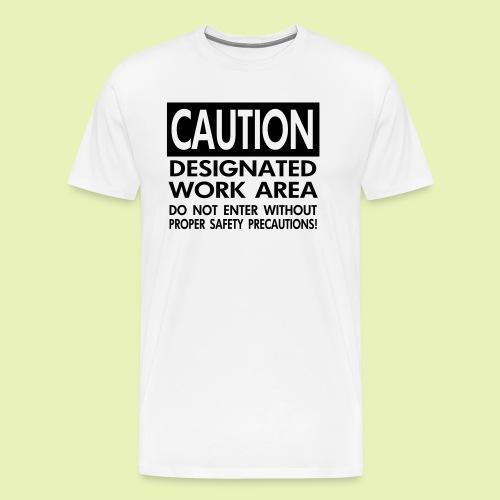 Caution work area - Mannen Premium T-shirt