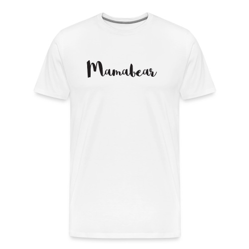 Mamabear - Männer Premium T-Shirt