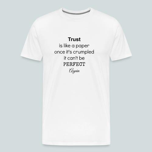 Trust - Premium-T-shirt herr