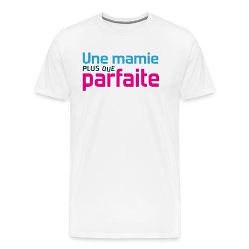 Uen mamie plus que parfaite - T-shirt Premium Homme