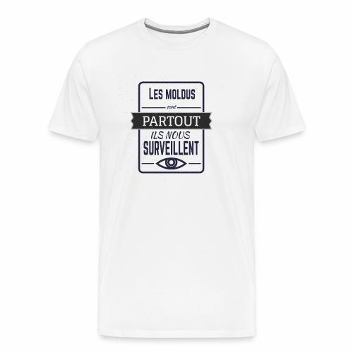 MOLDU SURVEILLENTS - T-shirt Premium Homme