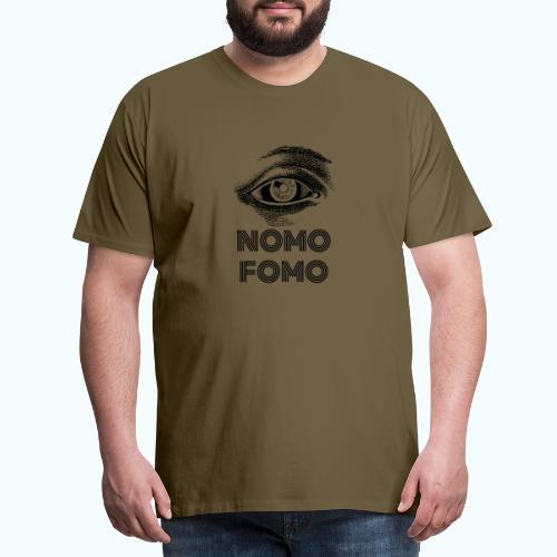 NOMO FOMO - Men's Premium T-Shirt