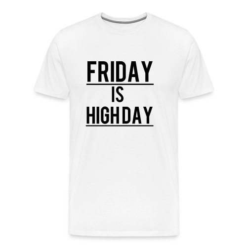 Highday - Männer Premium T-Shirt