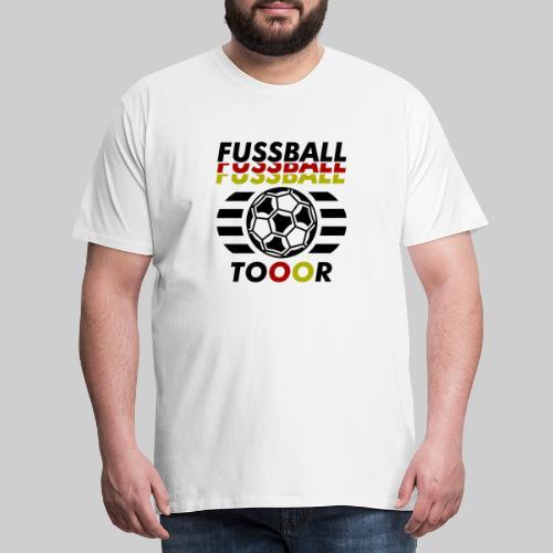 Fussball Fußball Deutschland Tor - Männer Premium T-Shirt