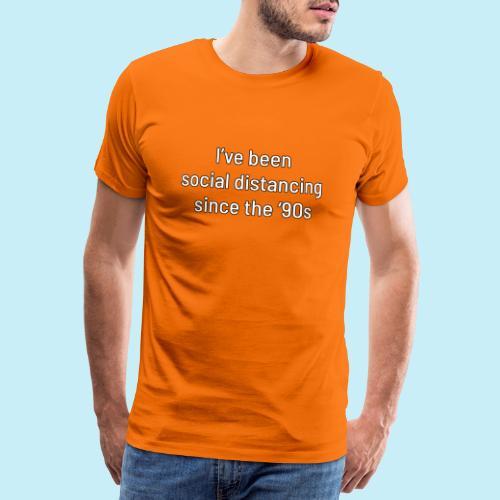 distanciation sociale - T-shirt Premium Homme