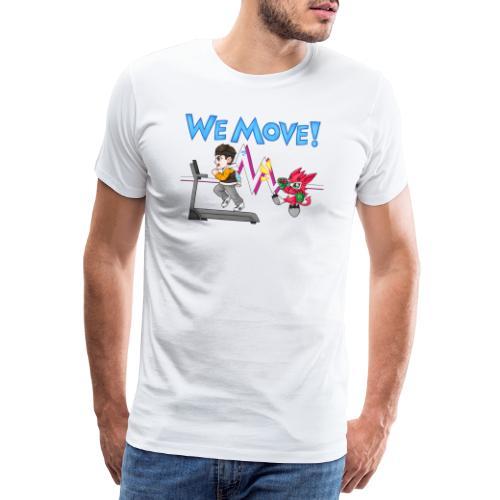 WE MOVE! - Men's Premium T-Shirt