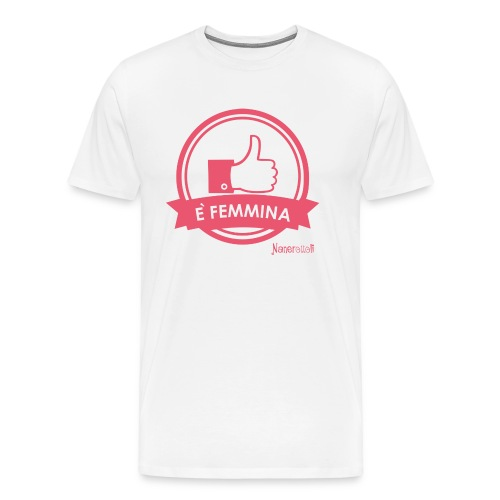 E' femmina - Maglietta Premium da uomo