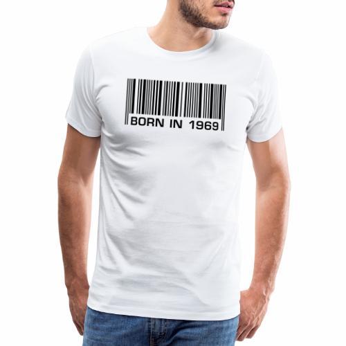born in 1969 50. Geburtstag Barcode fünfzig Jahre - Männer Premium T-Shirt