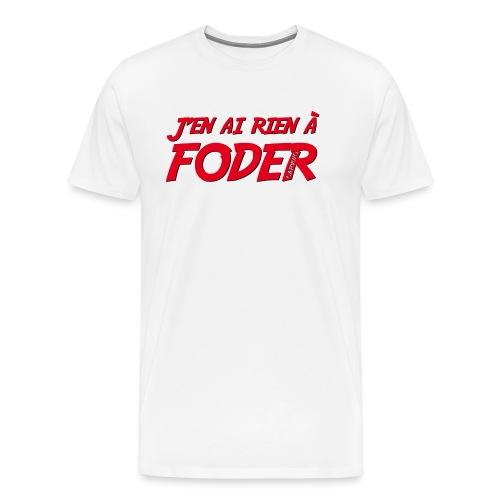 J'en ai rien a foder Rouge - T-shirt Premium Homme