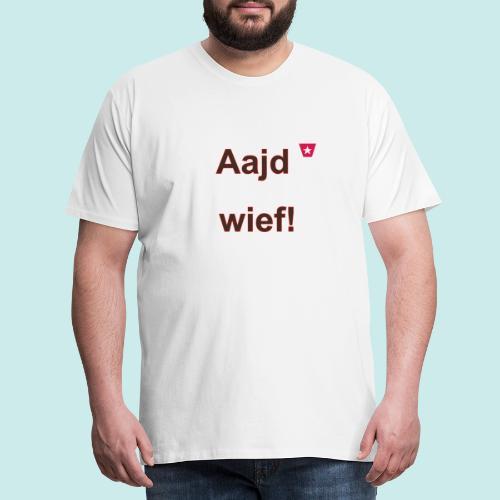 Aajd wief def b verti - Mannen Premium T-shirt