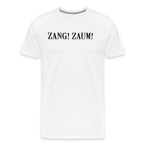 Zang! Zaum - Men's Premium T-Shirt