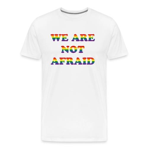 We are not afraid - Men's Premium T-Shirt