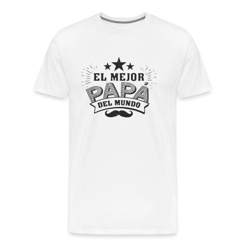 día del padre - Camiseta premium hombre