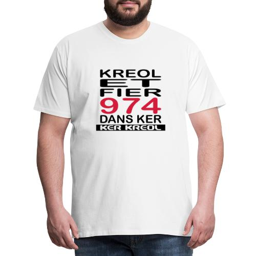 Kreol et Fier dans Ker - T-shirt Premium Homme