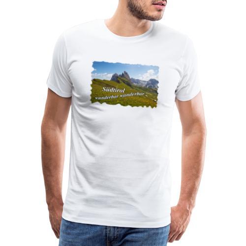 Südtirol - wunderbar wanderbar - Männer Premium T-Shirt