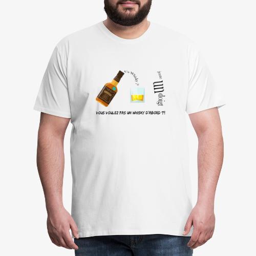 Un whisky ? Juste un doigt - T-shirt Premium Homme
