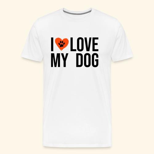 I Love my Dog - Männer Premium T-Shirt