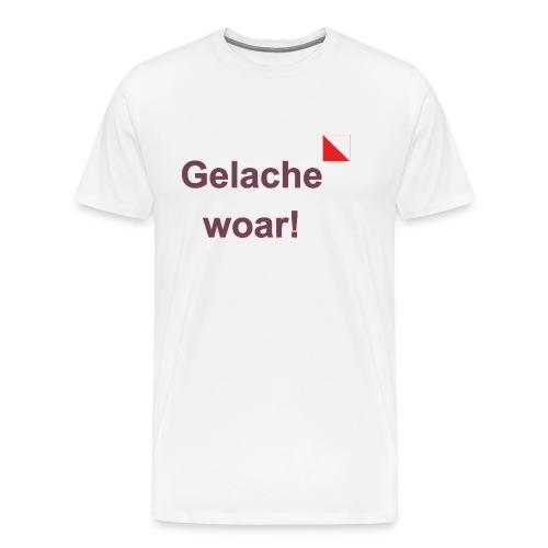Gelache woar verti def b - Mannen Premium T-shirt