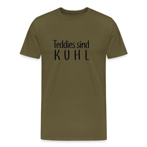 Teddies sind KUHL - Men's Premium T-Shirt