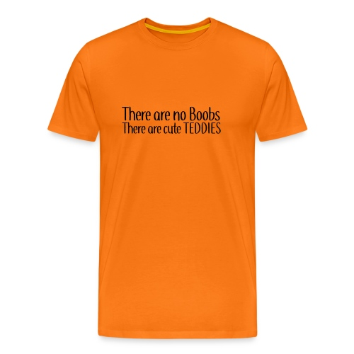 There are no Boobs - Men's Premium T-Shirt