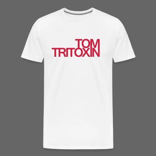 TOMTRITOXIN Schriftzug re - Männer Premium T-Shirt