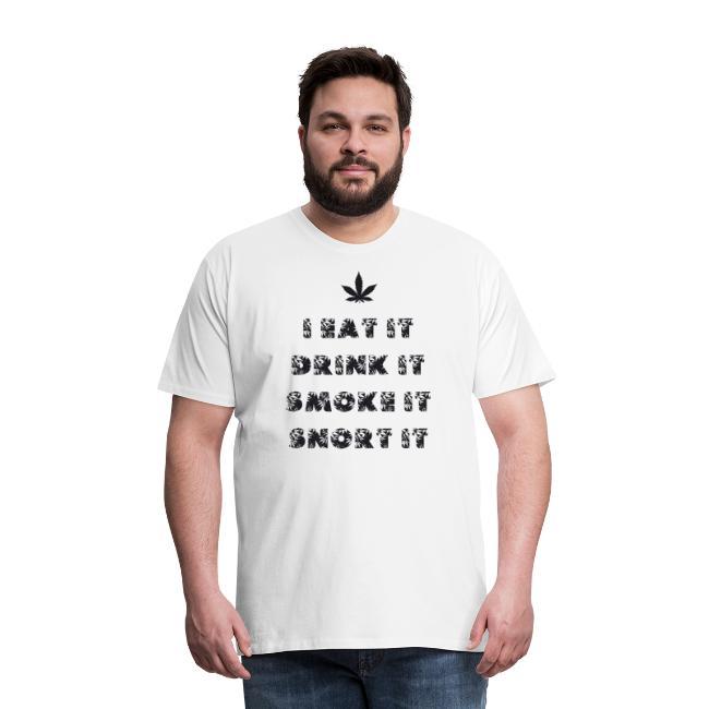 Marijuana eat drink smoke snort