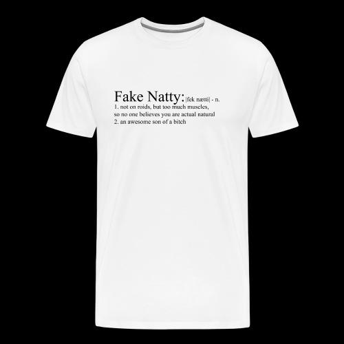 Fake Natty - Männer Premium T-Shirt