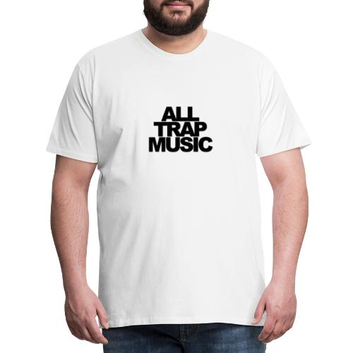 All Trap Music - T-shirt Premium Homme