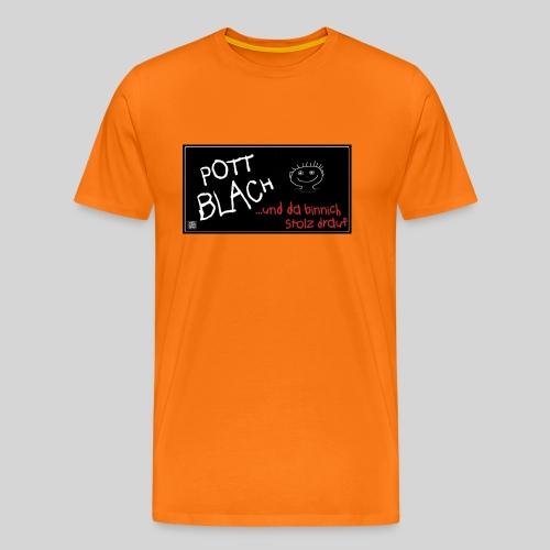 PottBlach und stolz drauf - Männer Premium T-Shirt