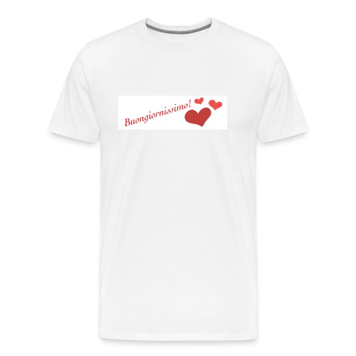 Buongiornissimo! - Maglietta Premium da uomo