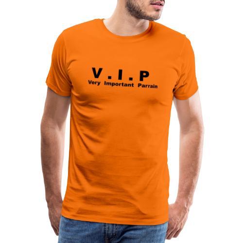 VIP - Very Important Parrain - T-shirt Premium Homme