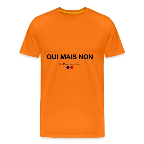 OUI MAIS NON - T-shirt Premium Homme