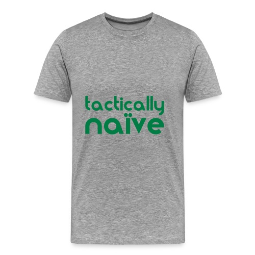 Tactically Naive Orange - Men's Premium T-Shirt