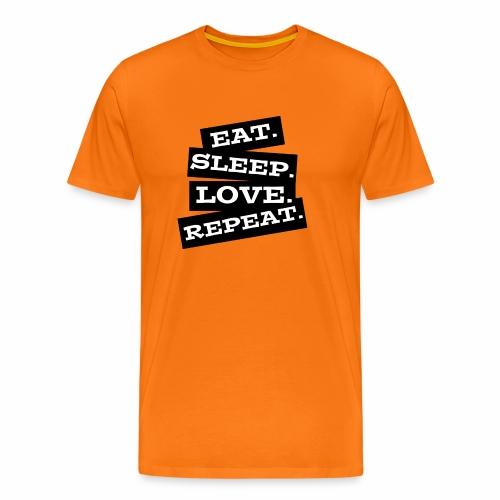 Eat. Sleep. Love. Repeat. - Männer Premium T-Shirt