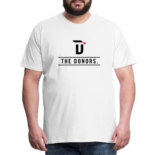 The Donors. - Männer Premium T-Shirt