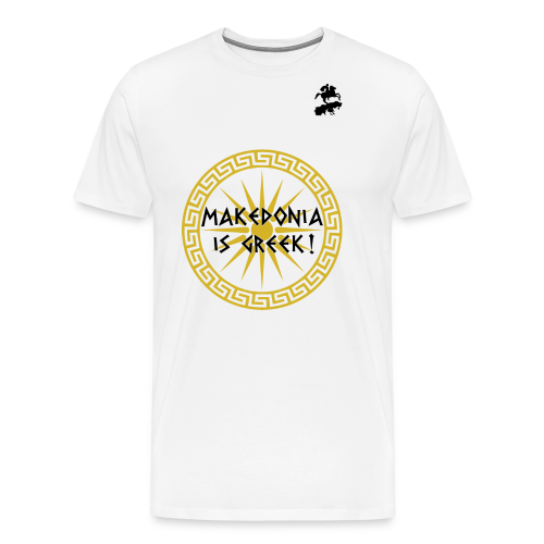 Makedonia is Greek! - Men's Premium T-Shirt