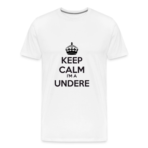 Undere keep calm - Men's Premium T-Shirt