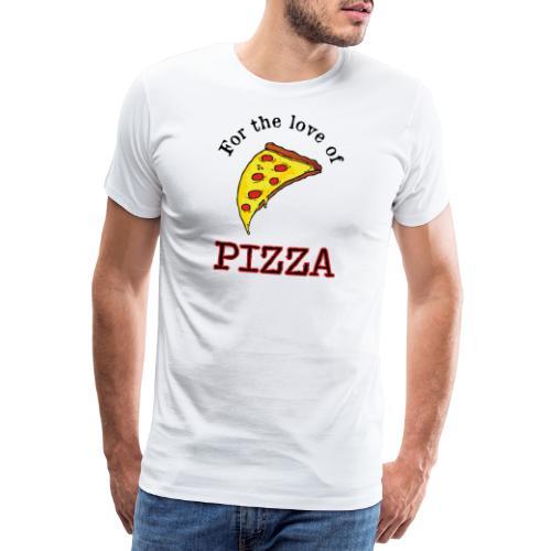 For the Love of Pizza - Miesten premium t-paita