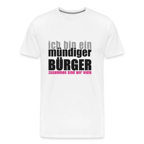 muendiger_buerger - Männer Premium T-Shirt