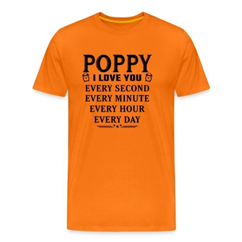 I Love You Poppy - Men's Premium T-Shirt