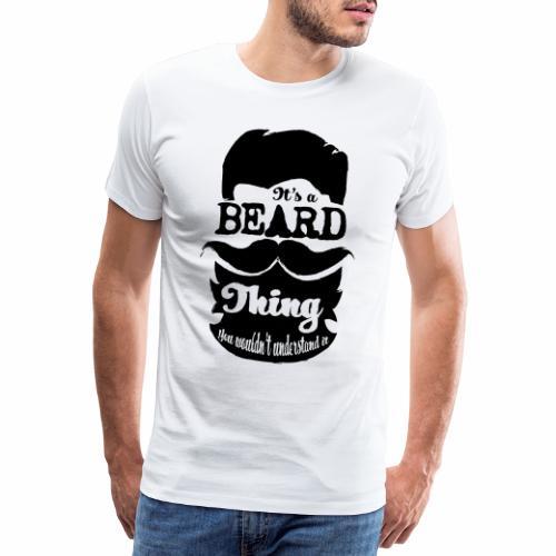 Beard Thing - Mannen Premium T-shirt