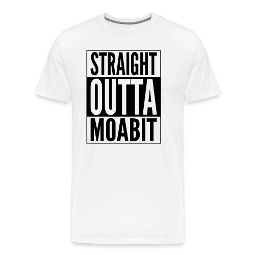 Straight Outta Moabit Stadtteil in Berlin - Männer Premium T-Shirt