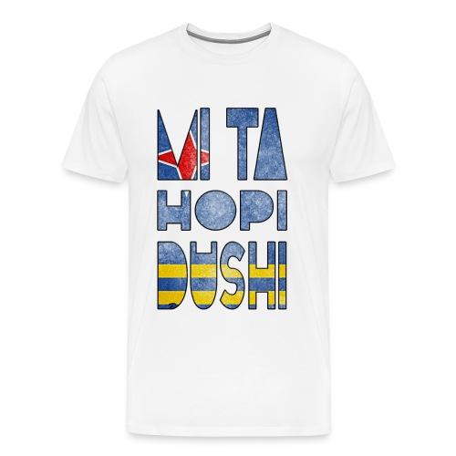 mi ta hopi dushi aruba - Men's Premium T-Shirt